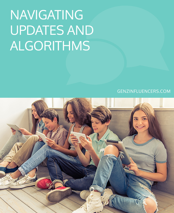 Navigating Updates and Algorithms // Gen Z Influencers