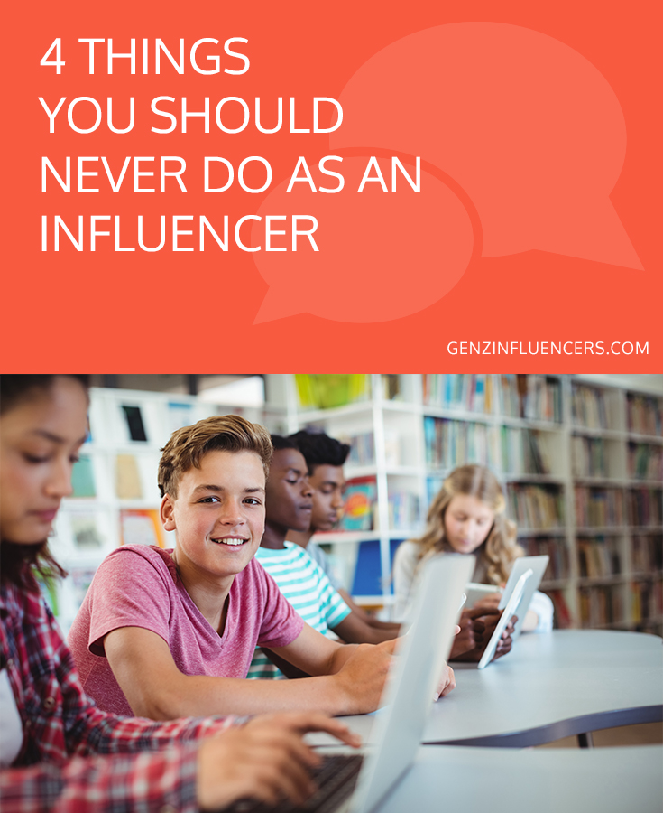 4 Things You Should Never Do As An Influencer \\ Gen Z Influencers
